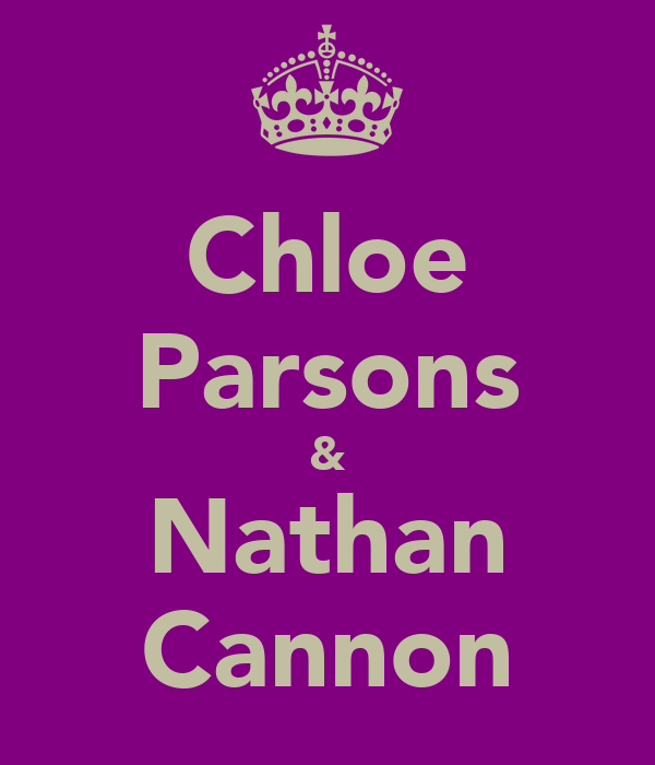 Chloe Parsons & Nathan Cannon