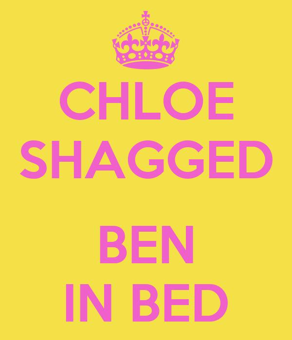 CHLOE SHAGGED  BEN IN BED