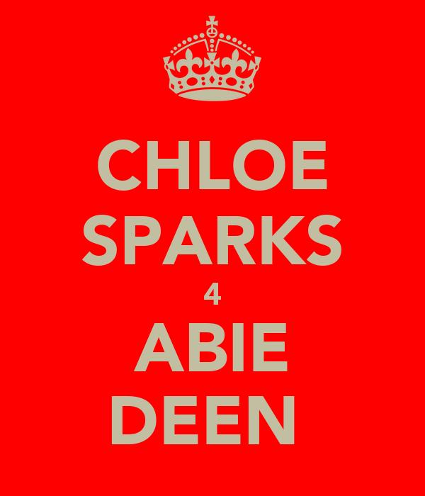 CHLOE SPARKS 4 ABIE DEEN