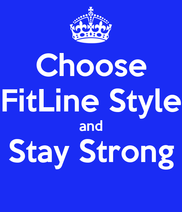 Choose FitLine Style and Stay Strong