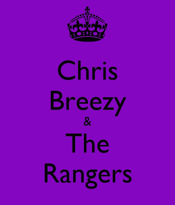 Chris Breezy & The Rangers