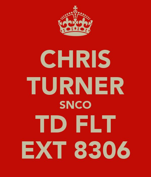 CHRIS TURNER SNCO TD FLT EXT 8306