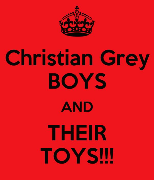 Christian Grey BOYS AND THEIR TOYS!!!
