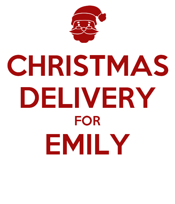 CHRISTMAS DELIVERY FOR EMILY