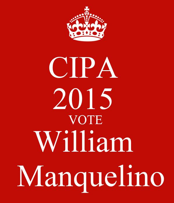 CIPA  2015  VOTE  William    Manquelino