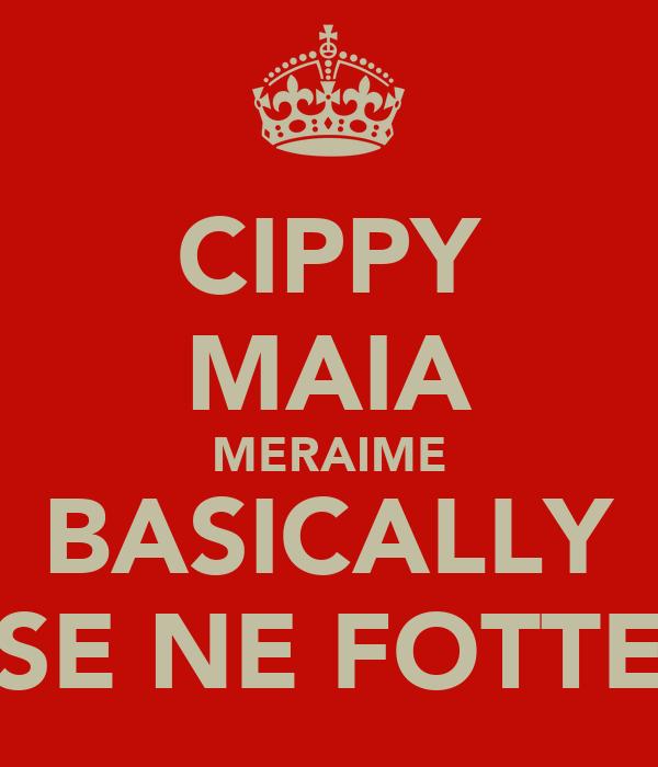 CIPPY MAIA MERAIME BASICALLY SE NE FOTTE