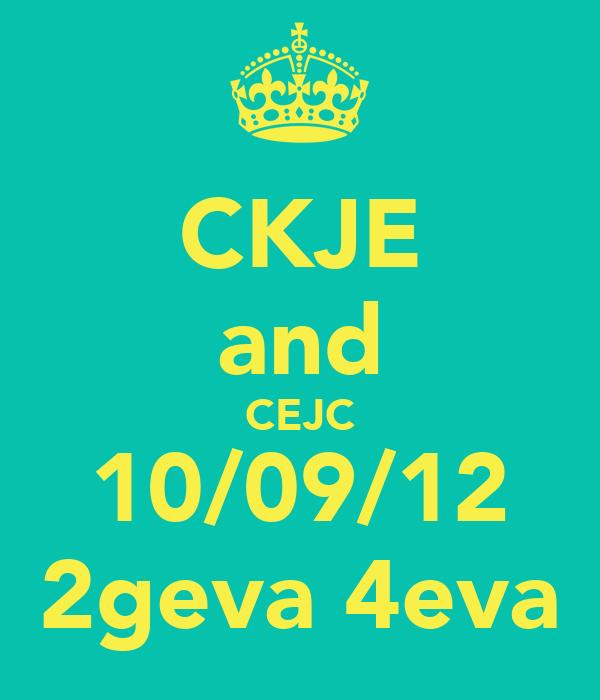 CKJE and CEJC 10/09/12 2geva 4eva