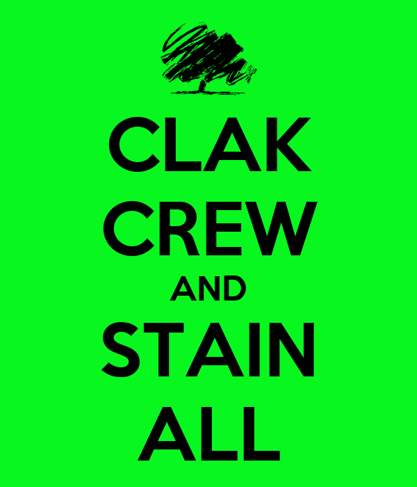 CLAK CREW AND STAIN ALL