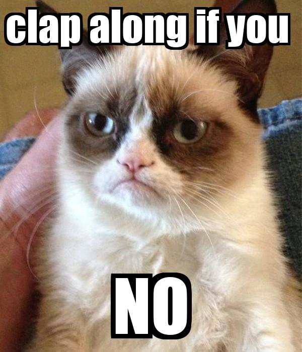 clap along if you  NO