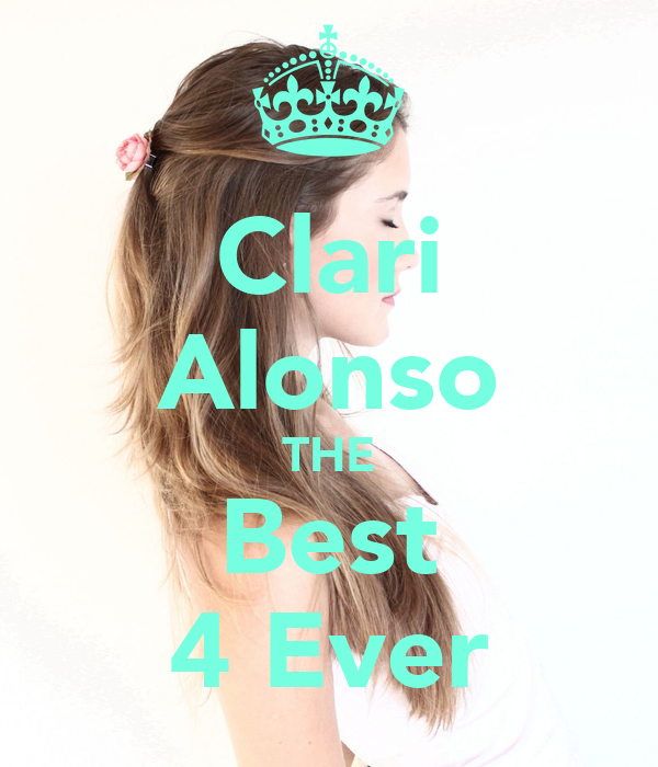 Clari Alonso THE Best 4 Ever