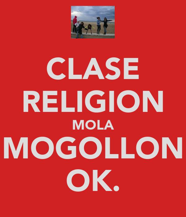 CLASE RELIGION MOLA MOGOLLON OK.