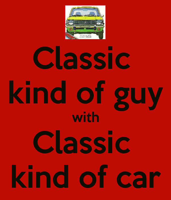Classic  kind of guy with Classic  kind of car