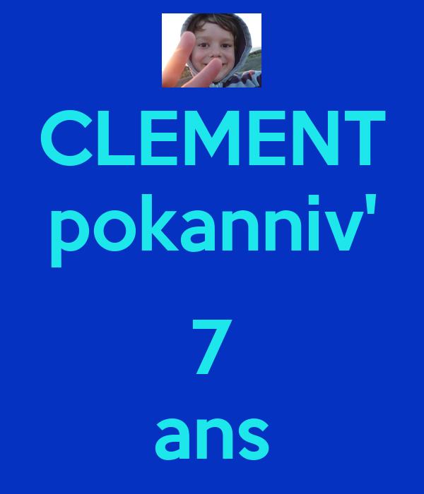 CLEMENT pokanniv'  7 ans