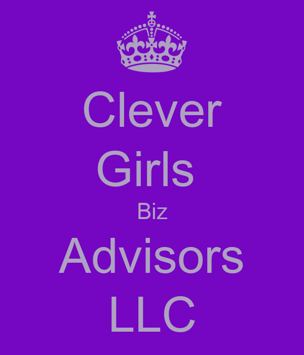 Clever Girls  Biz Advisors LLC