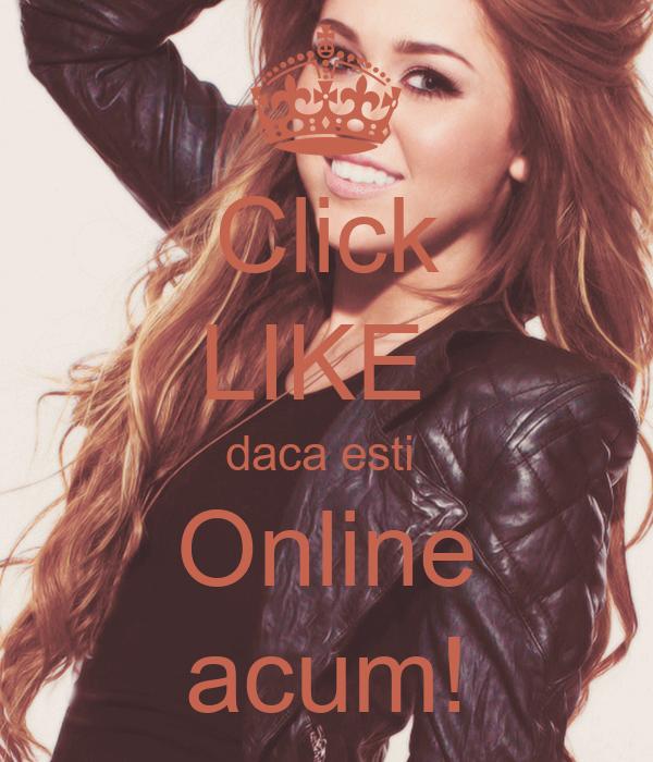 Click LIKE  daca esti  Online acum!