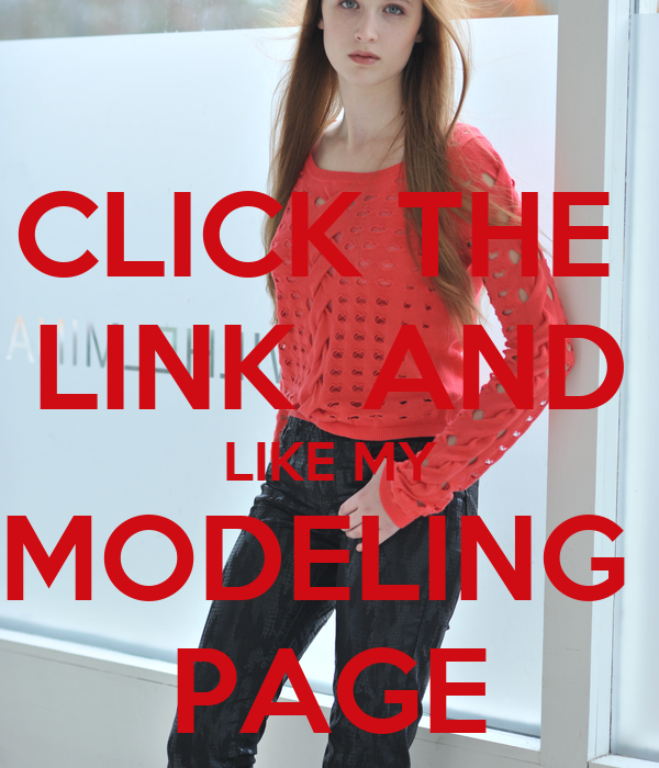 CLICK THE  LINK  AND LIKE MY MODELING  PAGE