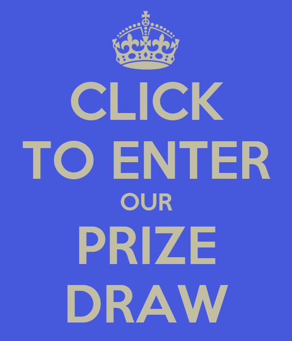CLICK TO ENTER OUR PRIZE DRAW