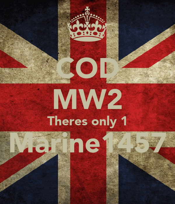 COD MW2 Theres only 1 Marine1457