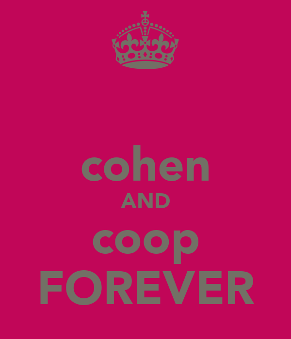 cohen AND coop FOREVER