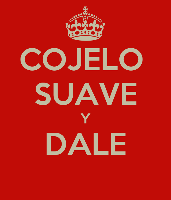 COJELO  SUAVE Y DALE