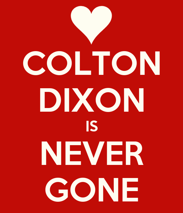 COLTON DIXON IS NEVER GONE