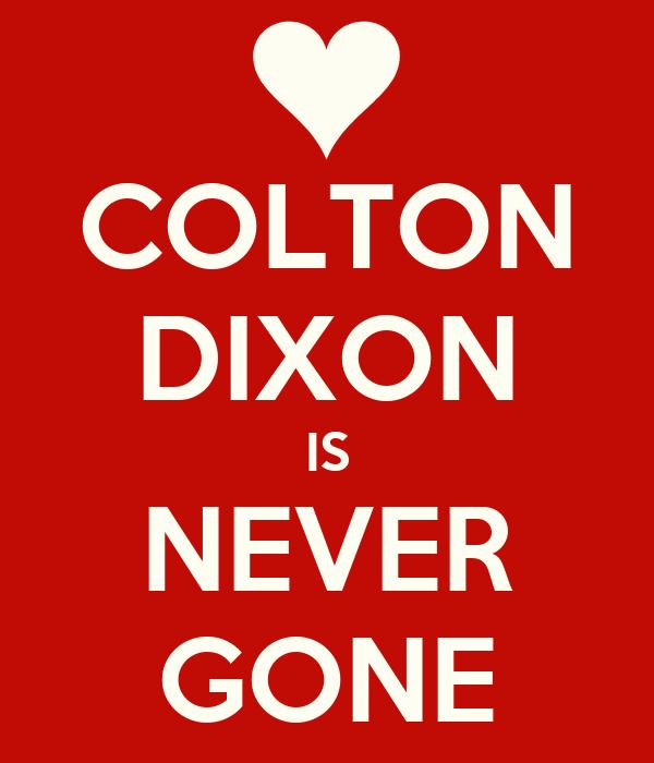 COLTON DIXON IS NEVER GONE