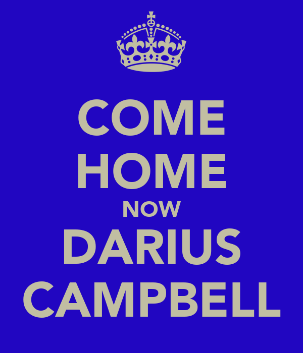 COME HOME NOW DARIUS CAMPBELL