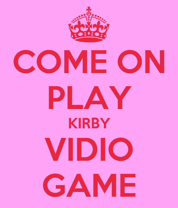 COME ON PLAY KIRBY VIDIO GAME