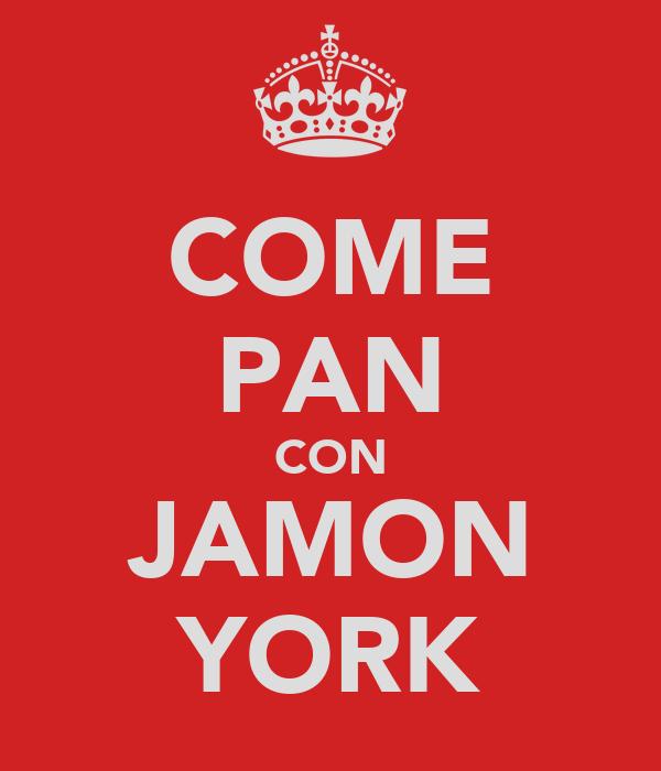 COME PAN CON JAMON YORK