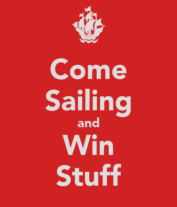 Come Sailing and Win Stuff