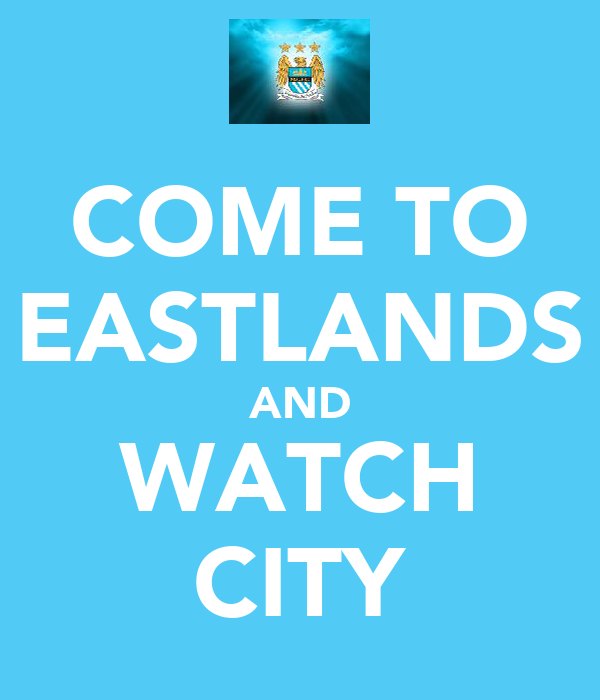 COME TO EASTLANDS AND WATCH CITY