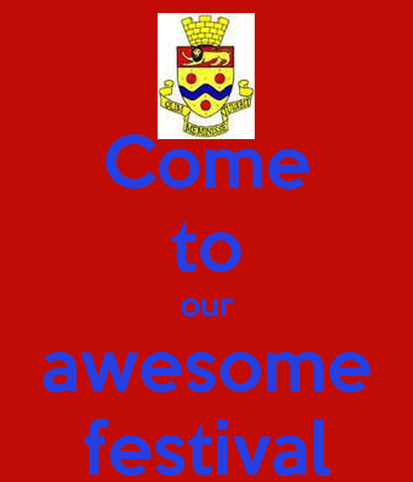 Come to our awesome festival