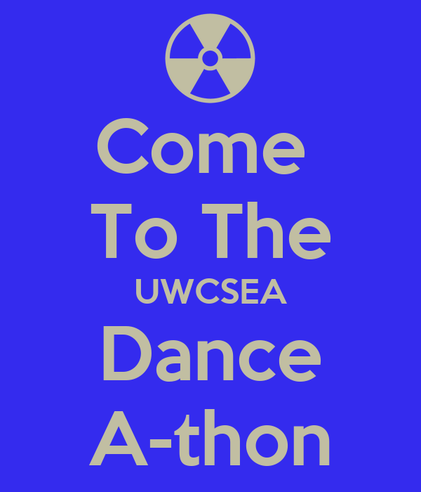 Come  To The UWCSEA Dance A-thon