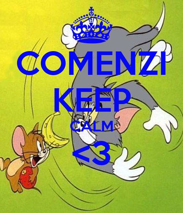 COMENZI KEEP CALM <3