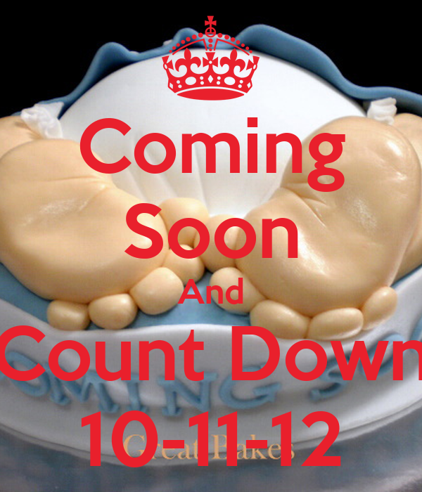 Coming Soon And Count Down 10-11-12