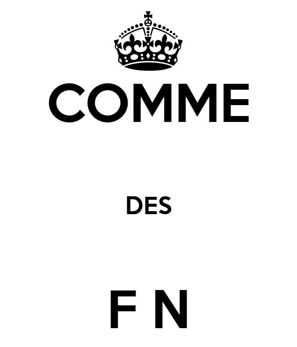 COMME  DES  F N