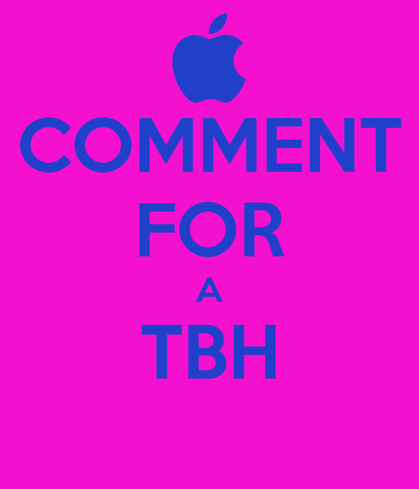 COMMENT FOR A TBH