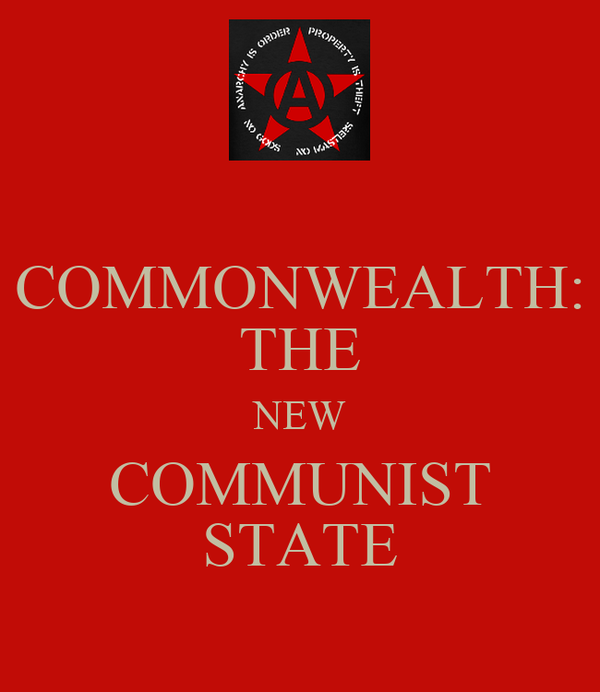 COMMONWEALTH: THE NEW COMMUNIST STATE
