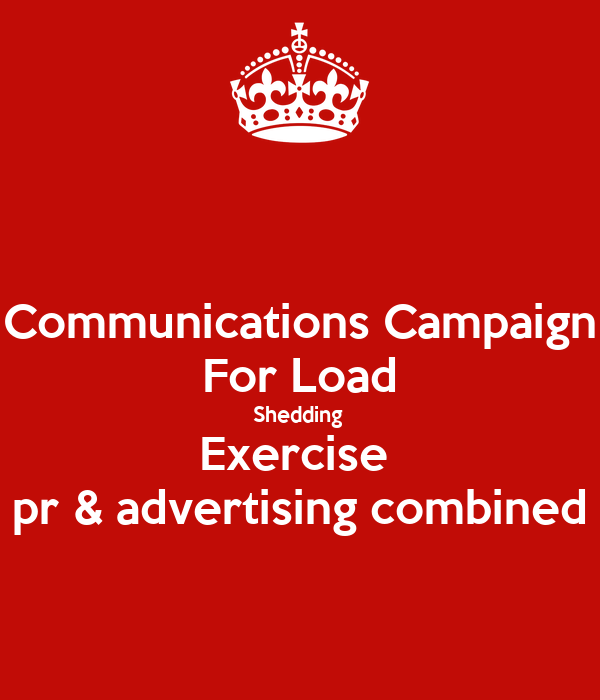 Communications Campaign For Load Shedding  Exercise  pr & advertising combined
