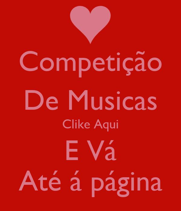 Competição De Musicas Clike Aqui E Vá Até á página