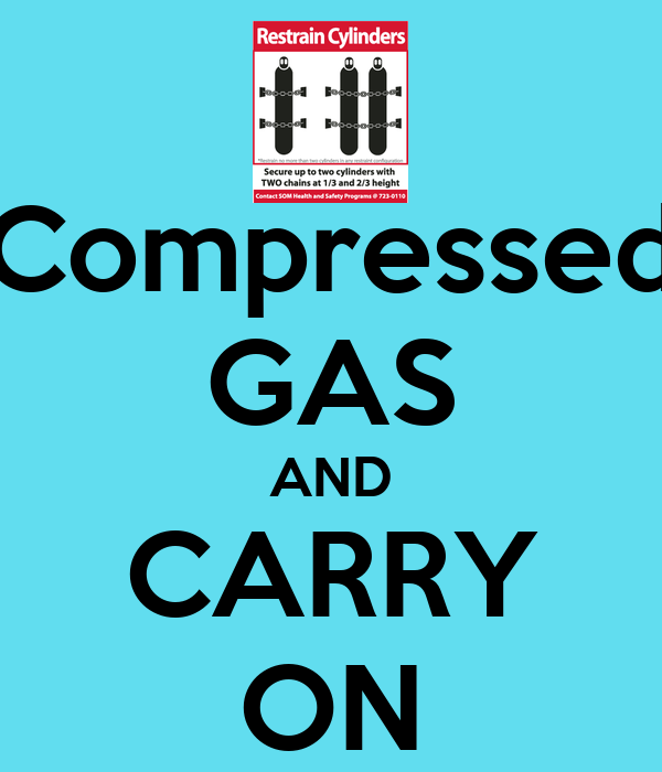 Compressed GAS AND CARRY ON