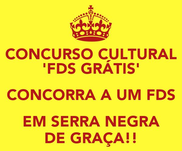 CONCURSO CULTURAL 'FDS GRÁTIS' CONCORRA A UM FDS EM SERRA NEGRA DE GRAÇA!!