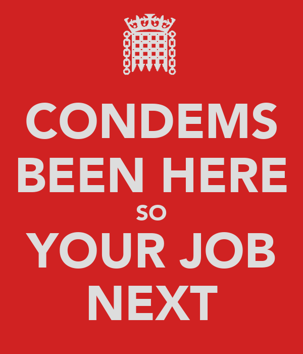CONDEMS BEEN HERE SO YOUR JOB NEXT