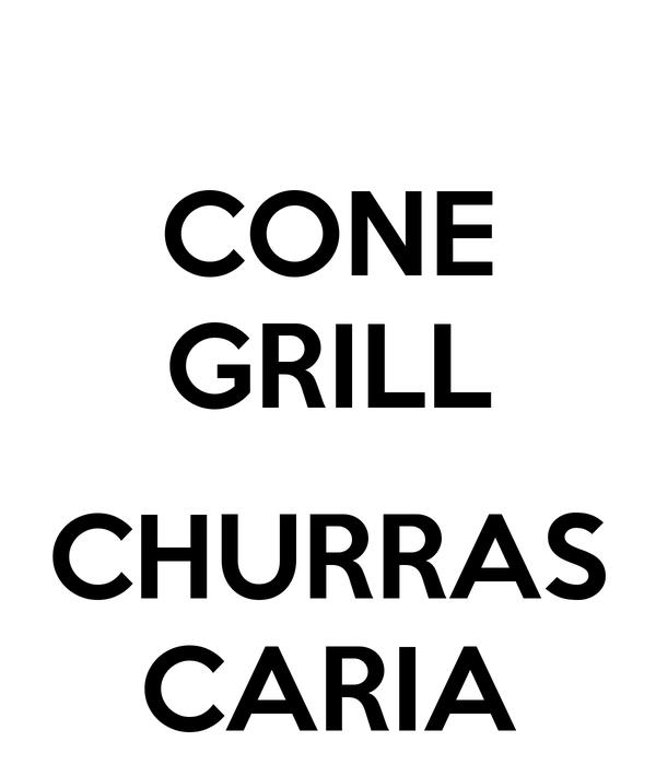 CONE GRILL  CHURRAS CARIA