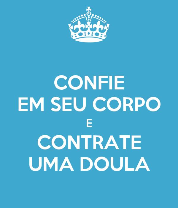CONFIE EM SEU CORPO E CONTRATE UMA DOULA