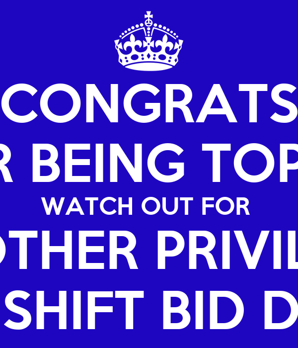 Congrats For Being Top 10 Watch Out For Another Privilege On Shift Bid Day Poster Ffff Keep Calm O Matic
