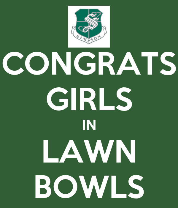 CONGRATS GIRLS IN LAWN BOWLS