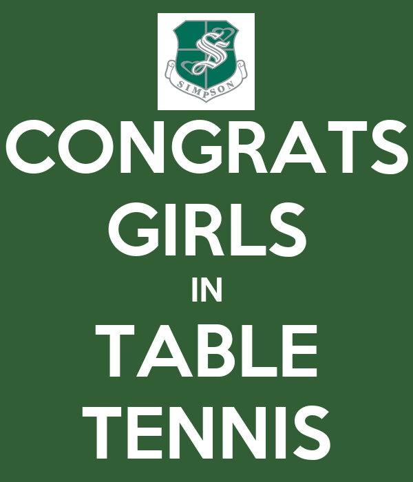 CONGRATS GIRLS IN TABLE TENNIS