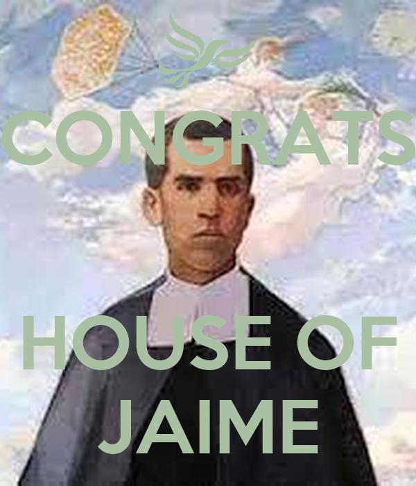 CONGRATS   HOUSE OF JAIME