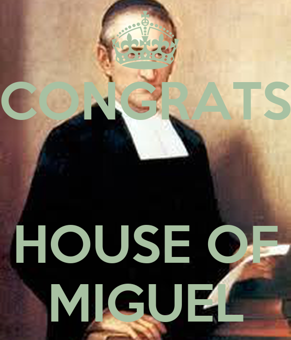 CONGRATS   HOUSE OF MIGUEL